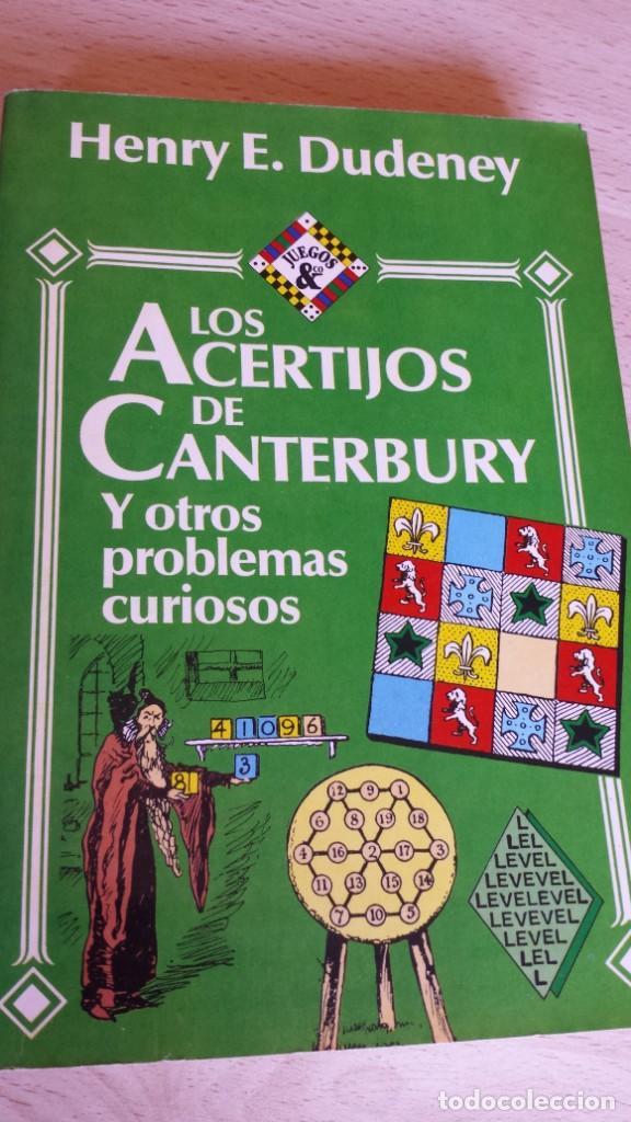 LOS ACERTIJOS DE CANTERBURY Y OTROS PROBLEMAS CURIOSOS. HENRY E. DUDENEY (Libros de Segunda Mano - Ciencias, Manuales y Oficios - Física, Química y Matemáticas)