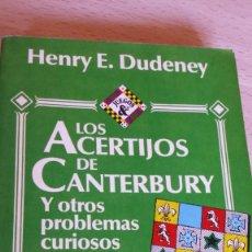 Libros de segunda mano de Ciencias: LOS ACERTIJOS DE CANTERBURY Y OTROS PROBLEMAS CURIOSOS. HENRY E. DUDENEY . Lote 194734102