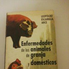 Libros de segunda mano: LEOPOLDO ESCAMILLA ARCE, ENFERMEDADES DE LOS ANIMALES DE GRANJA. Lote 194744127