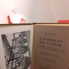 Libros de segunda mano de Ciencias: CALDERAS DE VAPOR. Lote 194752601