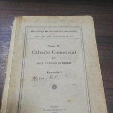 Libros de segunda mano de Ciencias: CALCULO COMERCIAL. TOMO IV. JOSE ANTONIO ESTRUGO. FASCICULO I. 1949.. Lote 194761351