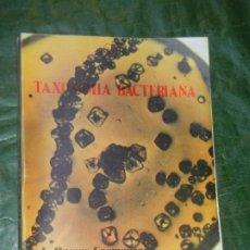 Libros de segunda mano: TAXONOMIA BACTERIANA, DE A.RAMOS CORMEZANA - 1979. Lote 194767383
