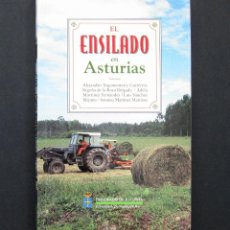Libros de segunda mano: EL ENSILADO EN ASTURIAS - VV. AA. - PRINCIPADO DE ASTURIAS 1997. Lote 194779910