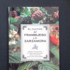 Libros de segunda mano: EL CULTIVO DEL FRAMBUESO Y LA ZARZAMORA - VV. AA - PRINCIPADO DE ASTURIAS 1994. Lote 194780273