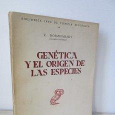 Libros de segunda mano: GENETICA Y EL ORIGEN DE LAS ESPECIES. T. DOBZHANSKY. REVISTA DE OCCIDENTE 1955.. Lote 194780771