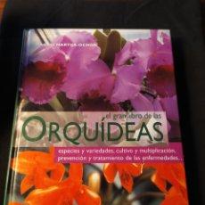Libros de segunda mano: EL GRAN LIBRO DE LAS ORQUÍDEAS. MAGALI MARTIJA-OCHOA. Lote 194866160