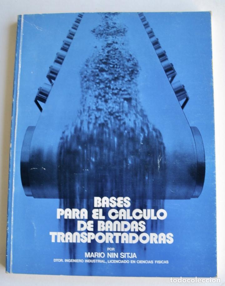 MARIO NIN SITJA. BASES PARA EL CÁLCULO DE BANDAS TRANSPORTADORAS. FIRESTONE HISPANIA, BASAURI, 1987 (Libros de Segunda Mano - Ciencias, Manuales y Oficios - Física, Química y Matemáticas)