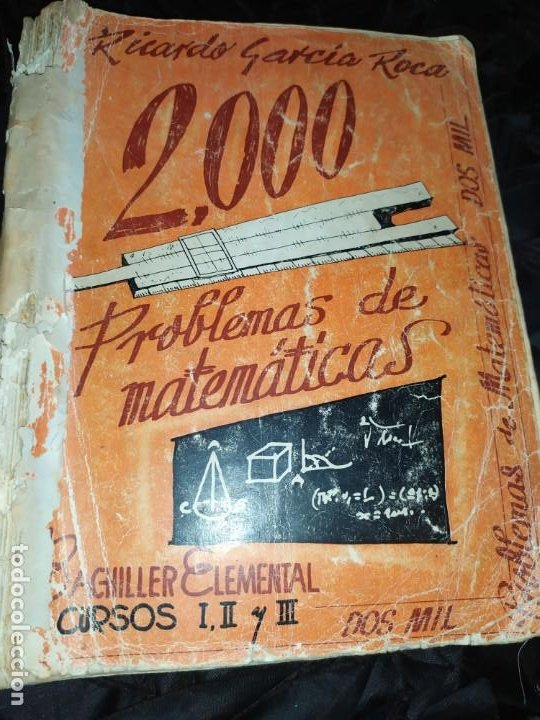 ÚNICO? 2000 PROBLEMAS DE MATEMÁTICAS BACHILLER ELEMENTAL CURSOS I II III RICARDO GARCÍA ROCA (Libros de Segunda Mano - Ciencias, Manuales y Oficios - Física, Química y Matemáticas)