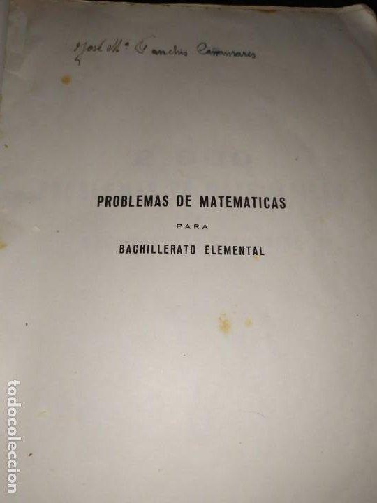 Libros de segunda mano de Ciencias: ÚNICO? 2000 PROBLEMAS DE MATEMÁTICAS BACHILLER ELEMENTAL CURSOS I II III RICARDO GARCÍA ROCA - Foto 2 - 194905936