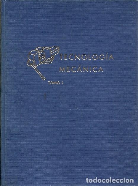 BIBLIOTECA PROFESIONAL E P S TECNOLOGIA MECANICA TOMO PRIMERO EDICIONES DON BOSCO (Libros de Segunda Mano - Ciencias, Manuales y Oficios - Física, Química y Matemáticas)
