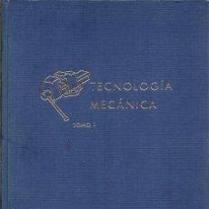 Libros de segunda mano de Ciencias: BIBLIOTECA PROFESIONAL E P S TECNOLOGIA MECANICA TOMO PRIMERO EDICIONES DON BOSCO. Lote 194915841