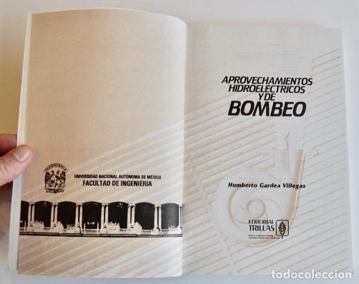Libros de segunda mano de Ciencias: Humberto Gardea Villegas. Aprovechamientos Hidroélectricos y de Bombeo. Editor Trillas. 1ª Ed, 1992 - Foto 2 - 194946500