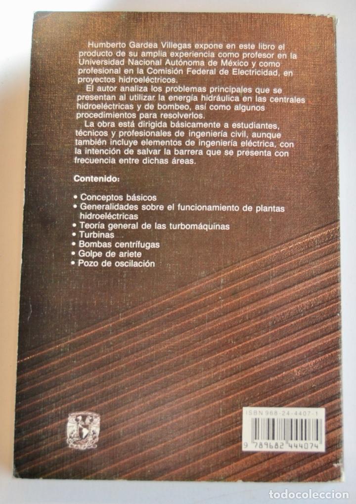 Libros de segunda mano de Ciencias: Humberto Gardea Villegas. Aprovechamientos Hidroélectricos y de Bombeo. Editor Trillas. 1ª Ed, 1992 - Foto 8 - 194946500
