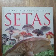 Libros de segunda mano: ATLAS ILUSTRADO DE LAS SETAS, SUSAETA, JEAN LOUIS LAMAISON. Lote 194954170
