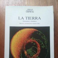 Libros de segunda mano: LA TIERRA ESTRUCTURA Y DINAMICA, SELECCION DE AGUSTIN UDIAS, LIBROS DE INVESTIGACION Y CIENCIA, 1988. Lote 194955187