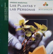 Libros de segunda mano: LAS PLANTAS Y LAS PERSONAS. UNIDAD DIDÁCTICA. RED DE JARDINES BOTÁNICOS. Lote 194958168