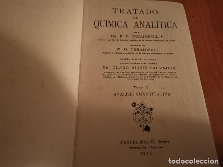 Libros de segunda mano de Ciencias: TRATADO DE QUÍMICA ANALÍTICA ANÁLISIS CUANTITATIVA PROF. TREADWELL ED. MARÍN 1941 - Foto 2 - 194973163