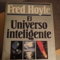 Libros de segunda mano: EL UNIVERSO INTELIGENTE. FRED HOYLE. CIRCULO DE LECTORES. 1983.. Lote 194978215