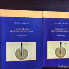 Libros de segunda mano: FÍSICA DE LOS PROCESOS BIOLÓGICOS. DOS TOMOS. HÉCTOR L. MANCINI. COMO NUEVO. Lote 194979713