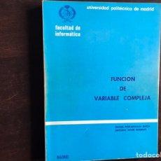 Libros de segunda mano de Ciencias: FUNCIÓN DE VARIABLE COMPLEJA. RAFAEL PORTAENCASA BAEZA. Lote 194980355
