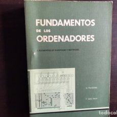 Libros de segunda mano de Ciencias: FUNDAMENTOS DE LOS ORDENADORES I. ELEMENTOS DE HARDWARE Y DE SOFTWARE. G. FERNÁNDEZ. Lote 194980395