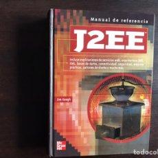 Libros de segunda mano de Ciencias: J2EE. MANUAL DE REFERENCIA. JIM KEOGH. Lote 194980412