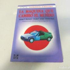 Libros de segunda mano de Ciencias: LA MAQUINA QUE CAMBIO EL MUNDO JAMES WOMACK DANIEL ROOS MASSACHUSETTS INSTITUTE OF TECHNOLOGY MIT. Lote 194989916