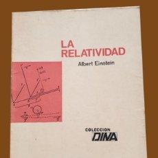 Libros de segunda mano de Ciencias: LA RELATIVIDAD - ALBERT EINSTEIN - LIBRO DIFICIL DE ENCONTRAR, SE IMPRIMIERON 3.000 EJEMPLARES. Lote 194992172