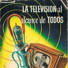 Libros de segunda mano de Ciencias: MINI LIBRO DE ENCICLOPEDIA PULGA Nº 121, R. GASPRA, LA TELEVISIÓN AL ALCANCE DE TODOS. Lote 195007512