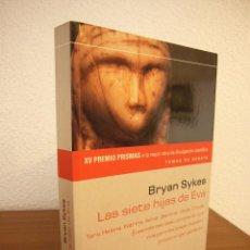 Libros de segunda mano: BRYAN SYKES: LAS SIETE HIJAS DE EVA (DEBATE, 2002) MUY RARO. Lote 195037572