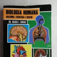 Libros de segunda mano: BIOLOGÍA HUMANA, ANATOMÍA, FISIOLOGÍA E HIGIENE, DR. MARIO DIHIGO. Lote 195038016