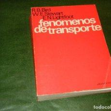 Libros de segunda mano de Ciencias: FENOMENOS DE TRANSPORTE, DE BIRD, STEWART Y LIGHFOOT - ED.REVERTE 1980. Lote 195044657