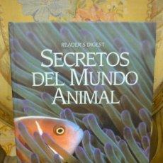 Libros de segunda mano: SECRETOS DEL MUNDO ANIMAL. EL ASOMBROSO MUNDO DE LOS ANIMALES Y LAS PLANTAS. DE VARIOS AUTORES. . Lote 195050087