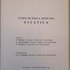 Libros de segunda mano de Ciencias: CURSO DE FISICA APLICADA. ESTATICA. BELMAR, GARMENDIA, LLINARES. UPV. 1987.. Lote 195066727
