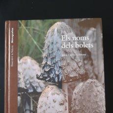 Libros de segunda mano: ELS NOMS DELS BOLETS. Lote 195076067