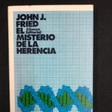 Libros de segunda mano: EL MISTERIO DE LA HERENCIA - JOHN J. FRIED - Nº452 ALIANZA 1ª ED. 1973. Lote 195081312