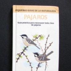 Libros de segunda mano: PÁJAROS. GUÍA PRÁCTICA PARA RECONOCER TODA CLASE DE PÁJAROS – LIBROS CÚPULA 1990. Lote 195090752
