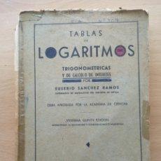 Libros de segunda mano de Ciencias: TABLA DE LOGARITMOS. TRIGONOMÉTRICAS Y DE CÁLCULO DE INTERESES. SANCHEZ RAMOS. 25 ED. 1965. Lote 195094543