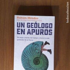 Libros de segunda mano: UN GEÓLOGO EN APUROS. Lote 195099678
