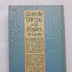 Libros de segunda mano: NIEVES LOPEZ MARTINEZ - GUIA DE CAMPO DE LOS FOSILES DE ESPAÑA, PIRAMIDE. Lote 195101923