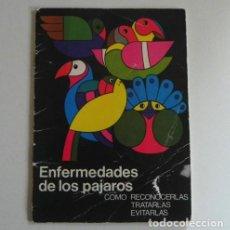 Libros de segunda mano: ENFERMEDADES DE LOS PÁJAROS CÓMO RECONOCERLAS TRATARLAS EVITARLAS LIBRITO CUIDAR PÁJARO AVE MASCOTAS. Lote 195132472