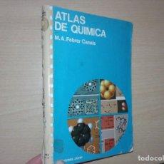 Libros de segunda mano de Ciencias: ATLAS DE QUÍMICA - FEBRER CANALS (EDITORIAL JOVER). Lote 195143547