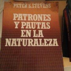 Libros de segunda mano: PATRONES Y PAUTAS EN LA NATURALEZA. PETER S.STEVENS. BIBLIOTECA CIENTIFICA SALVAT. Nº 55. Lote 195153900