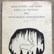 Libros de segunda mano: ASOC. CANTABRA DEFENSA PATRIMONIO SUBTERRÁNEO - CUEVAS CASTRO URDIALES - SANTANDER - ESPELEOLOGÍA. Lote 195233075