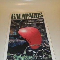 Libros de segunda mano: GALÁPAGOS, UNA HISTORIA NATURAL, MICHAEL H. JACKSON. Lote 195246425