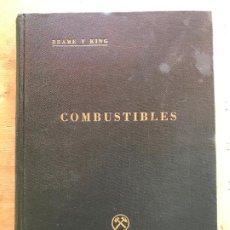 Libros de segunda mano de Ciencias: COMBUSTIBLES. BRAME Y KING. . Lote 195271047
