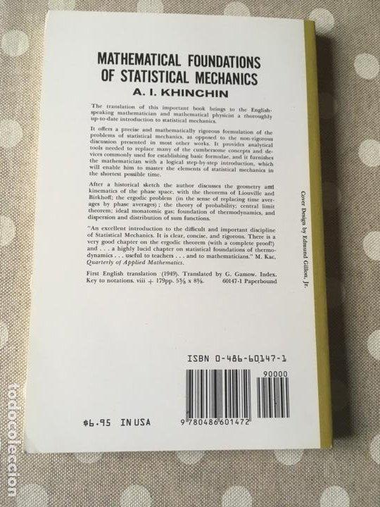 Libros de segunda mano de Ciencias: Mathematical Foundations of Statistical Mechanics (Dover Books on Mathematics) de A.Y. Khinchin - Foto 2 - 195273411