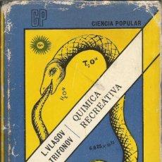Libros de segunda mano de Ciencias: QUÍMICA RECREATIVA. I. VLASOV, D. TRIFONOV. EDITORIAL MIR.. Lote 195295388