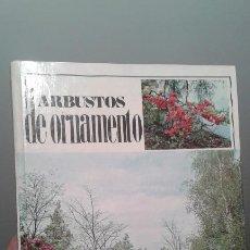 Libros de segunda mano: LOS ARBUSTOS DE ORNAMENTO. Lote 195302621
