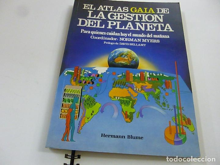 EL ATLAS GAIA DE LA GESTION DEL PLANETA - HERMANN BLUME - N 7 (Libros de Segunda Mano - Ciencias, Manuales y Oficios - Biología y Botánica)